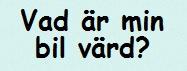 VadÄrMinBilVärd.se